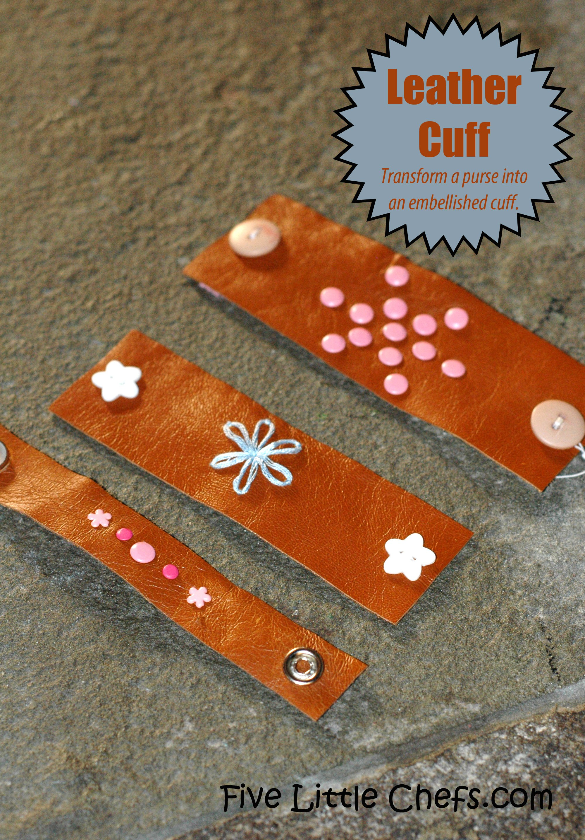 Do you have a leather/pleather purse or coat? Transform it into an embellished cuff at fivelittlechefs.com #cuff #kids crafts